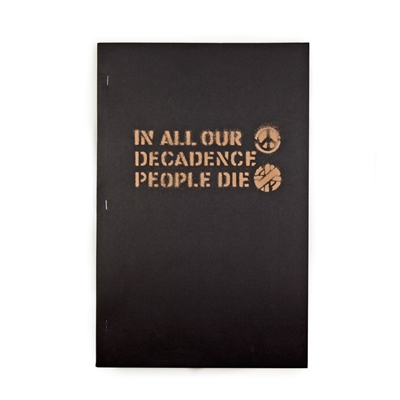 IN ALL OUR DECADENCE PEOPLE DIE 1ST EDITION. BOO-HOORAY / CRASS.