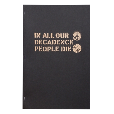 IN ALL OUR DECADENCE PEOPLE DIE 3RD EDITION. BOO-HOORAY / CRASS.