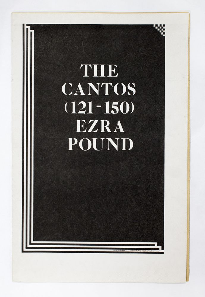 Unmuzzled OX 23: The Cantos (121-150) Ezra Pound. ed Michael Andre.