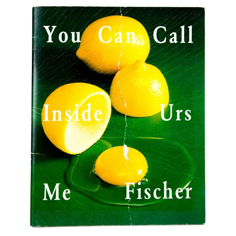 You Can Call Inside Me. Urs Fischer.