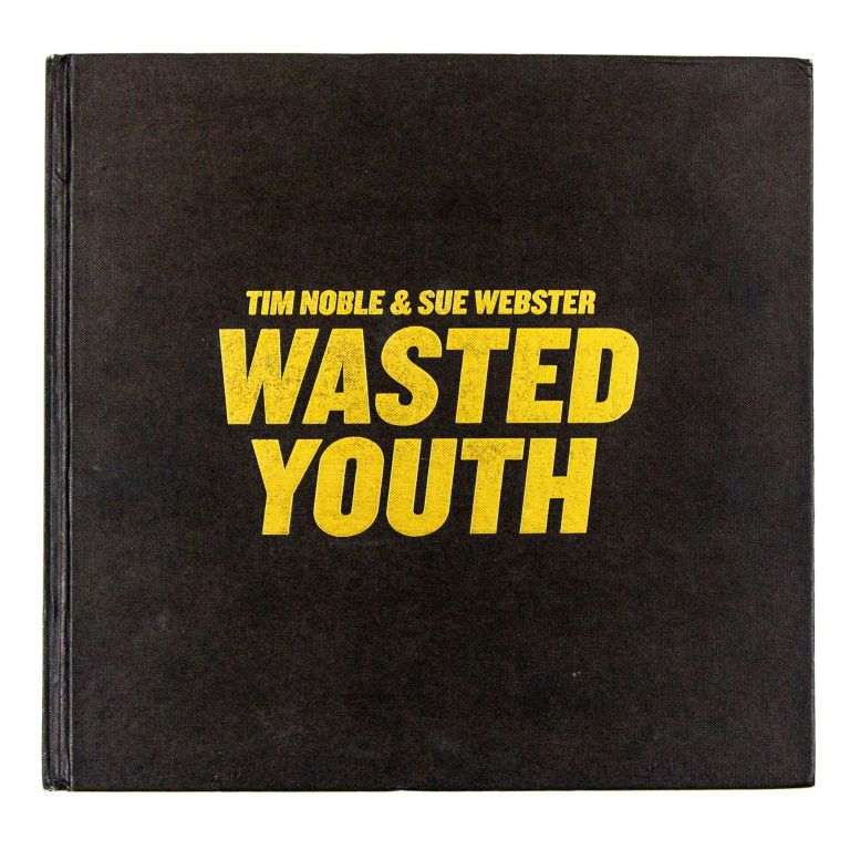 Wasted Youth. Tim Noble, Sue Webster.