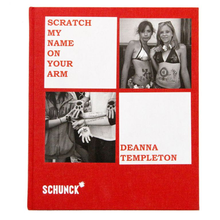 Scratch My Name on Your Arm. Deanna Templeton.