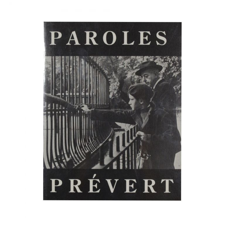 Paroles. Jacques Prévert, Lawrence Ferlinghetti.