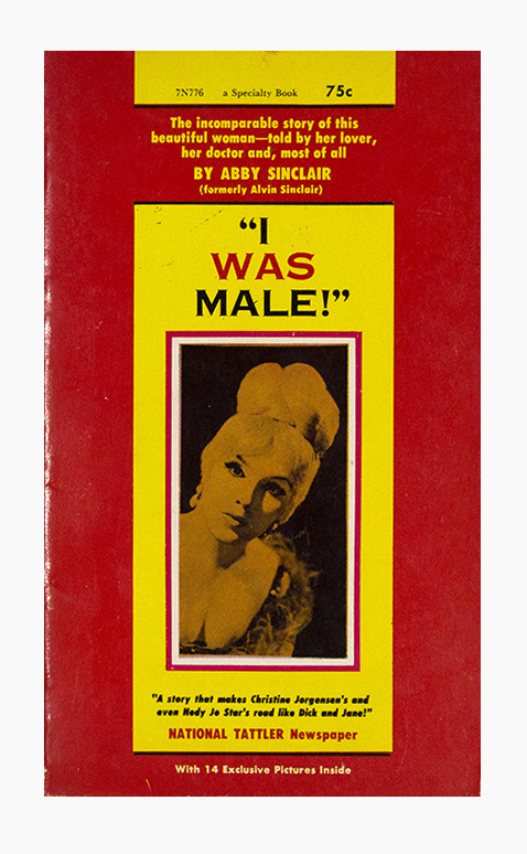 """I Was Male!"" Abby Sinclair."