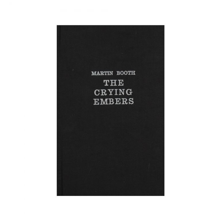 The Crying Embers. Martin Booth.