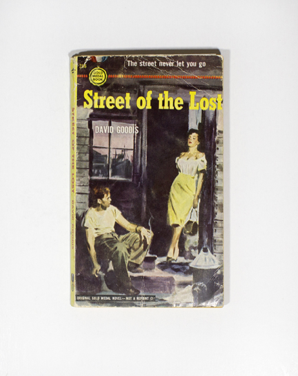 Street of the Lost. David Goodis.