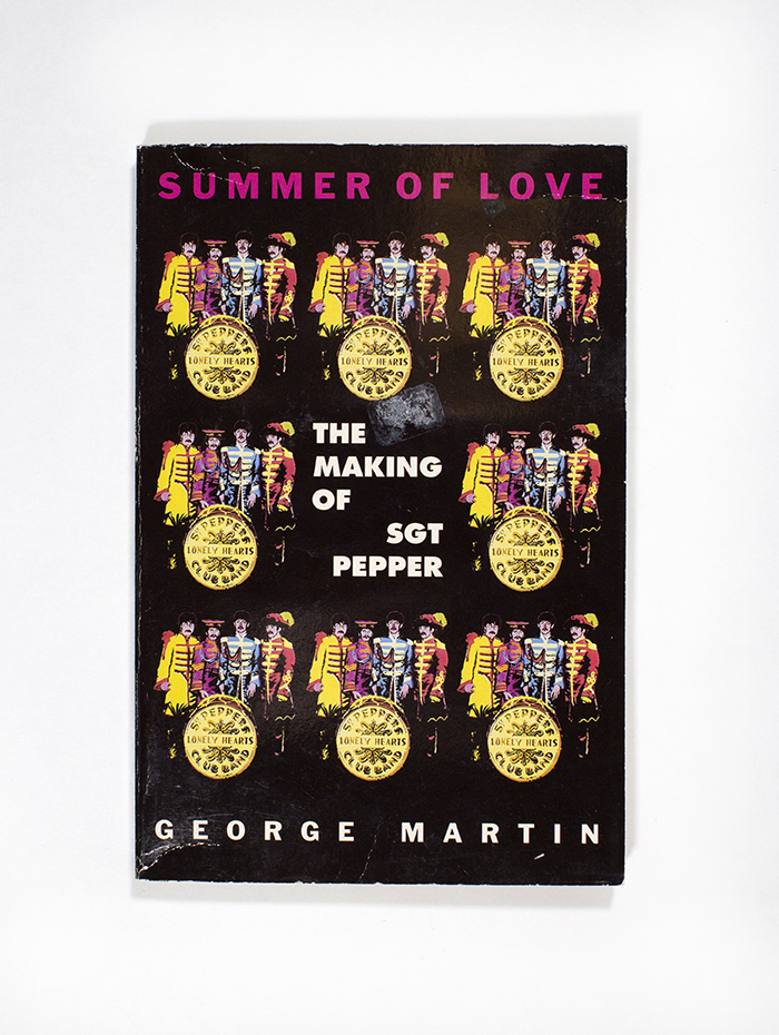 Summer of Love: The Making of Sgt Pepper. George Martin.