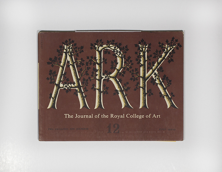 Ark: The Journal of the Royal College of Art Issue #12. ed. Margaret Lockwood, Art ed Patricia Davey.