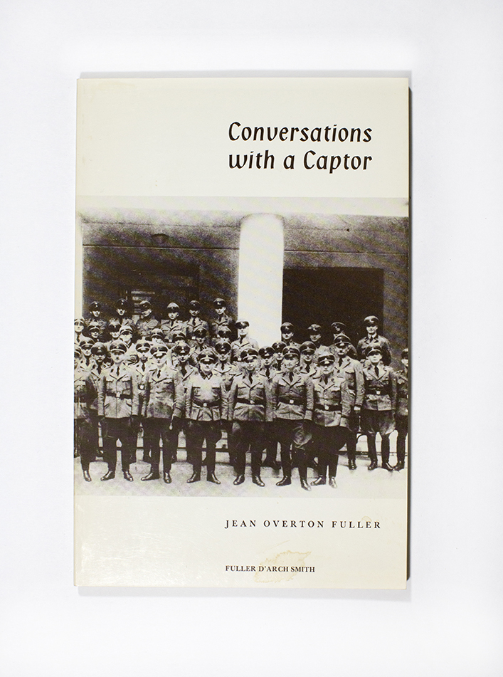 Conversations with a Captor. Jean Overton Fuller.