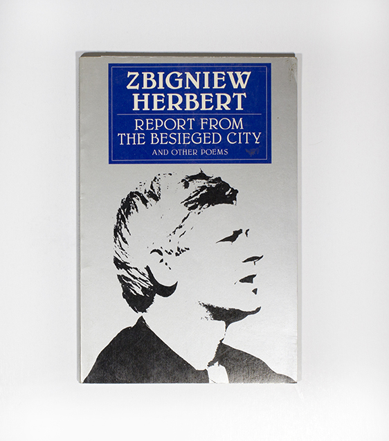 Report from the Besieged City and Other Poems. Zbigniew Herbert.
