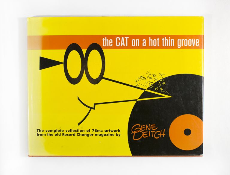The Cat on a Hot Thin Groove. Gene Deitch, ed Gary Groth.