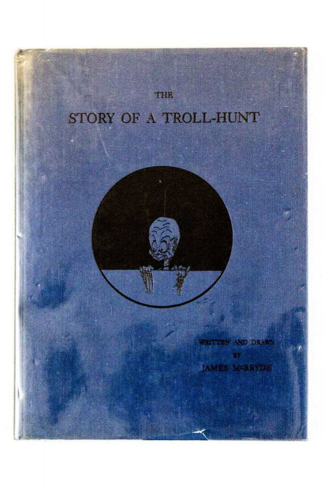 The Story of a Troll Hunt. James McBryde.