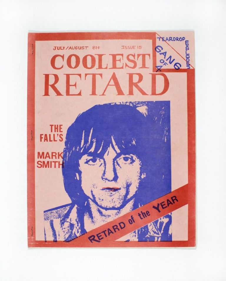 Coolest Retard, No. 15, July/August 1981. ed Craig Schmidt.