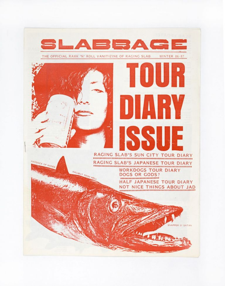Slabbage, Tour Diary Issue, Winter 86-87. ed Jagory Slab.