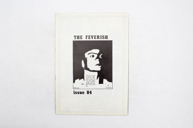 The Feverish Issue 4. ed Wilfried Stasch.