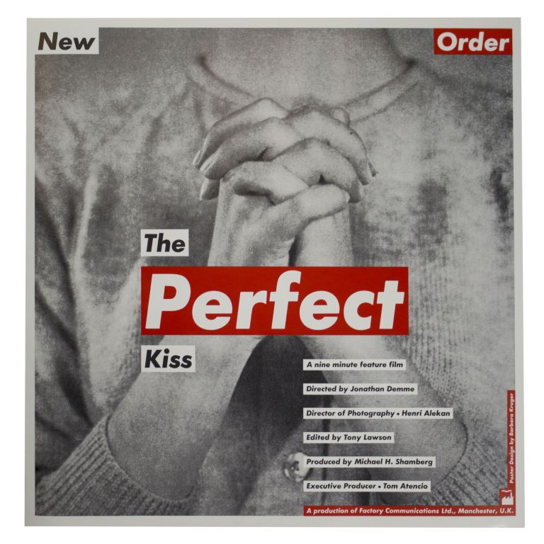 Poster for New Order's The Perfect Kiss Movie, 1985. Barbara Kruger.