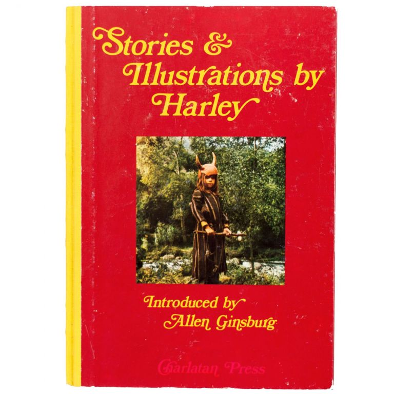 Stories & Illustrations by Harley. Allen Ginsberg, Harley Flanagan.