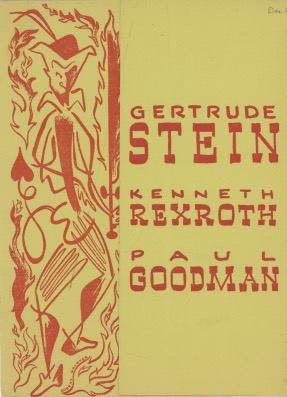 Gertrude Stein, Kenneth Rexroth and Paul Goodman. Living Theatre.