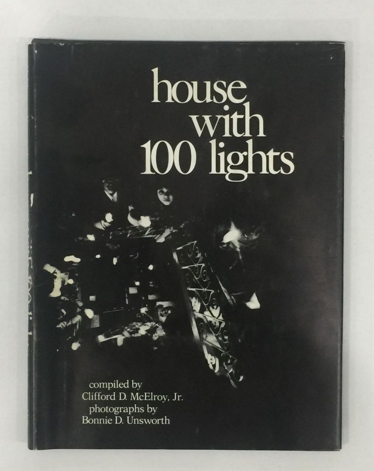 House with 100 Lights. Clifford D. McElroy Jr.