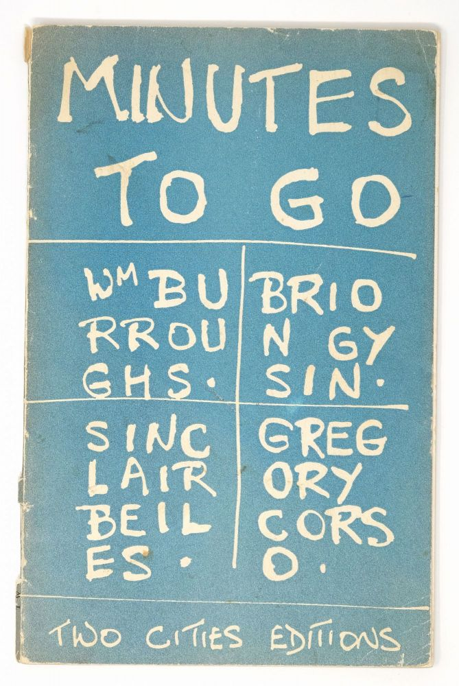 Minutes to Go [signed]. Sinclair Beiles William S. Burroughs, Brion Gysin, Gregory Corso.