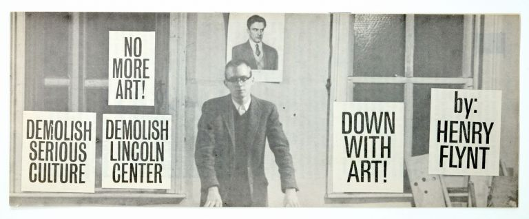 Down With Art. Henry Flynt.