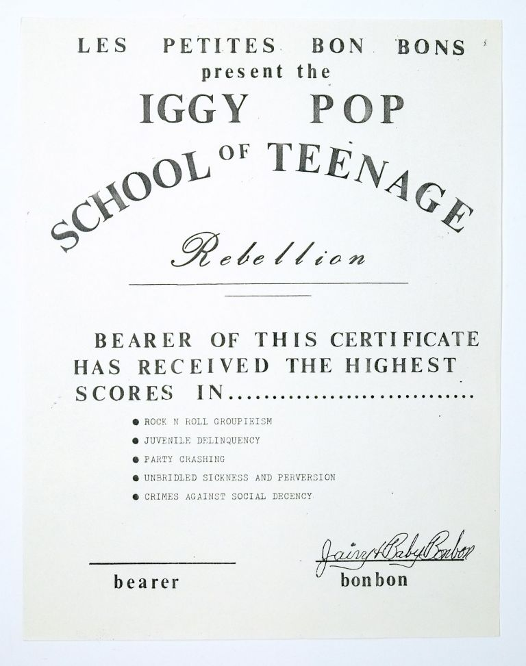 Iggy Pop School of Teenage Rebellion. Les Petites Bonbons.