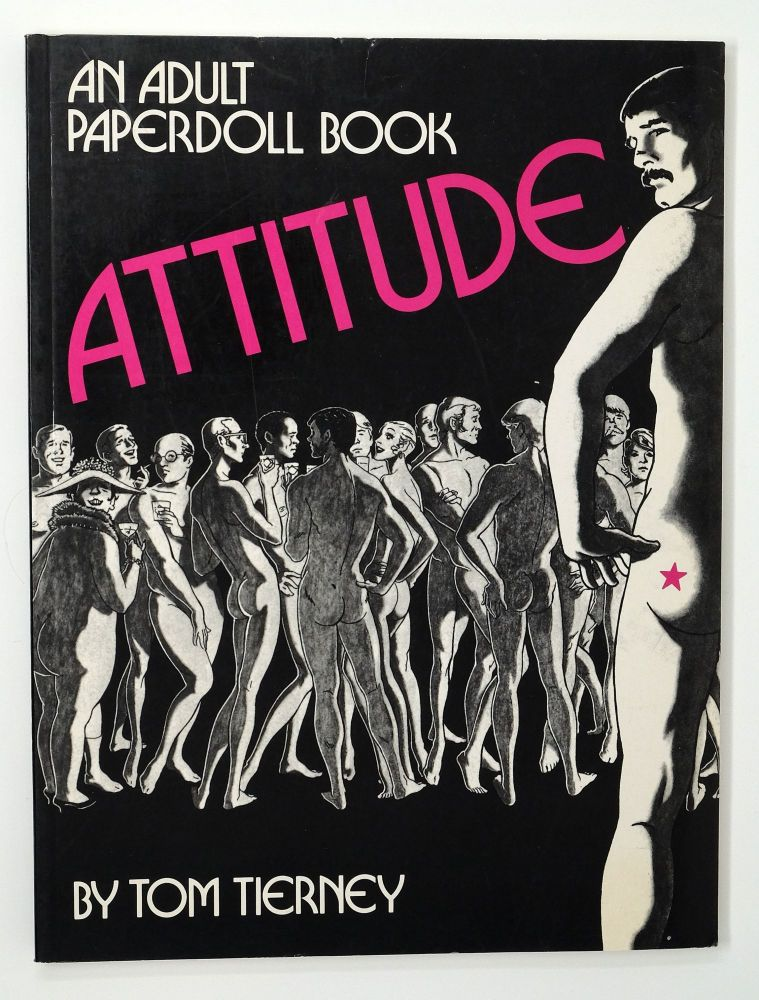 Attitude: An Adult Paperdoll Book. Tom Tierney.