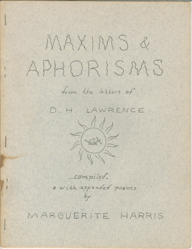 Maxims and Aphorisms from the Letters of D.H. Lawrence. Marguerite Harris.
