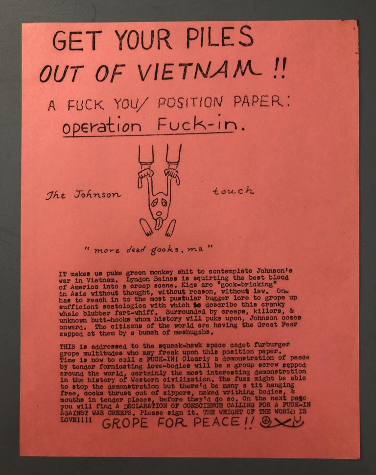 Get Your Piles Out of Vietnam: A Fuck You/Position Paper Operation Fuck-in. Ed Sanders.