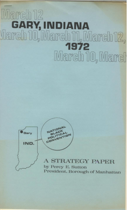 """""""National Black Political Convention: A Strategy Paper"""". Percy E. Sutton."""