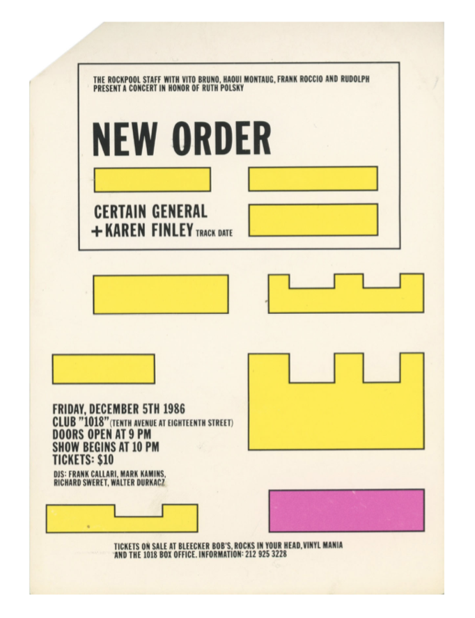 Flyer for New Order at Club 1018. Lawrence Weiner.