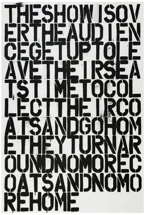 Untitled [The Show is Over...]. Christopher Wool, Felix González-Torres.