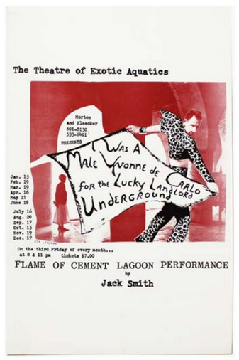 [Jack Smith] I Was a Male Yvonne de Carlo for the Lucky Landlord Underground. Jack Smith.