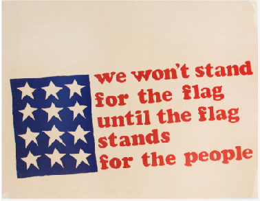 We Won't Stand for the Flag Until the Flag Stands for the People. Bill Stettner.