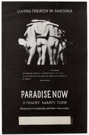 Paradise Now: Living Theatre in Amerika, A Film by Marty Topp