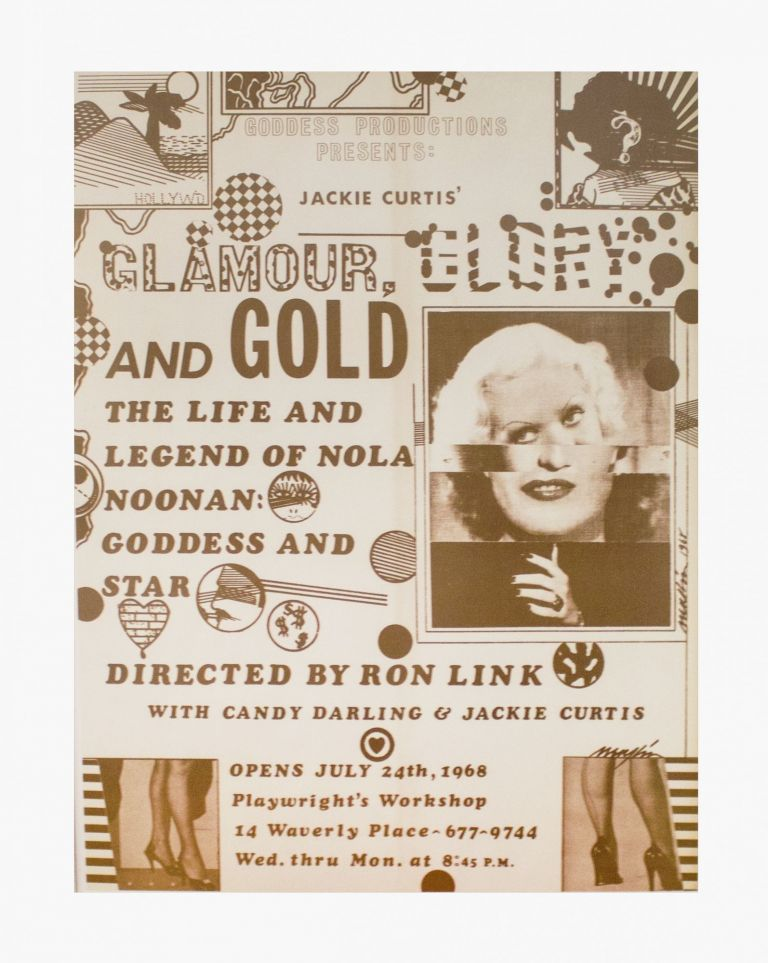 [Candy Darling and Jackie Curtis] Glamour, Glory and Gold: The Life and Legend of Nola Noonan: Goddess and Star. Richard Marshall Merkin.