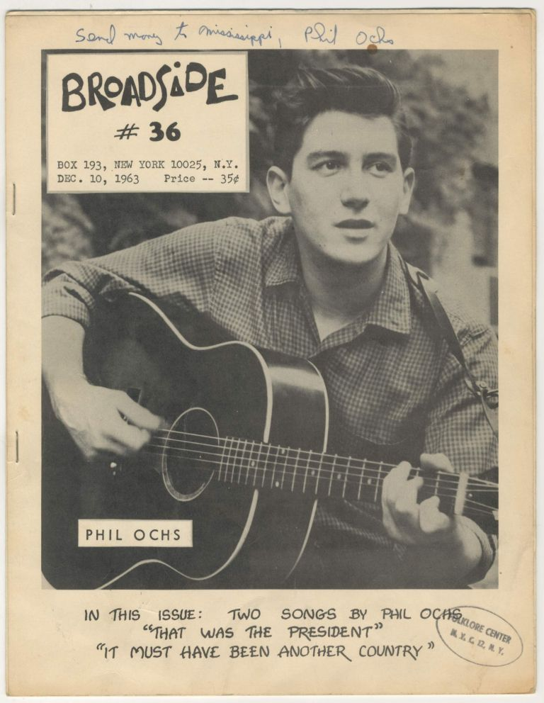 Broadside #36 [Freedom Riders, signed and inscribed by Phil Ochs with Folklore NYC stamp]. Phil Ochs.
