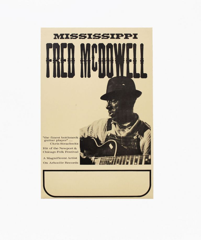 Mississippi Fred McDowell. Mississippi Fred McDowell.