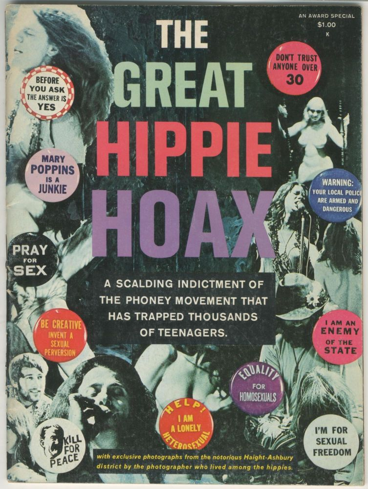 The Great Hippie Hoax: A Scalding Indictment of the Phoney Movement That Has Trapped Thousands of Teenagers. ed Joe Raleigh.