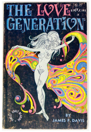 The Love Generation: A study of sex among the Hippies. James P. Davis.