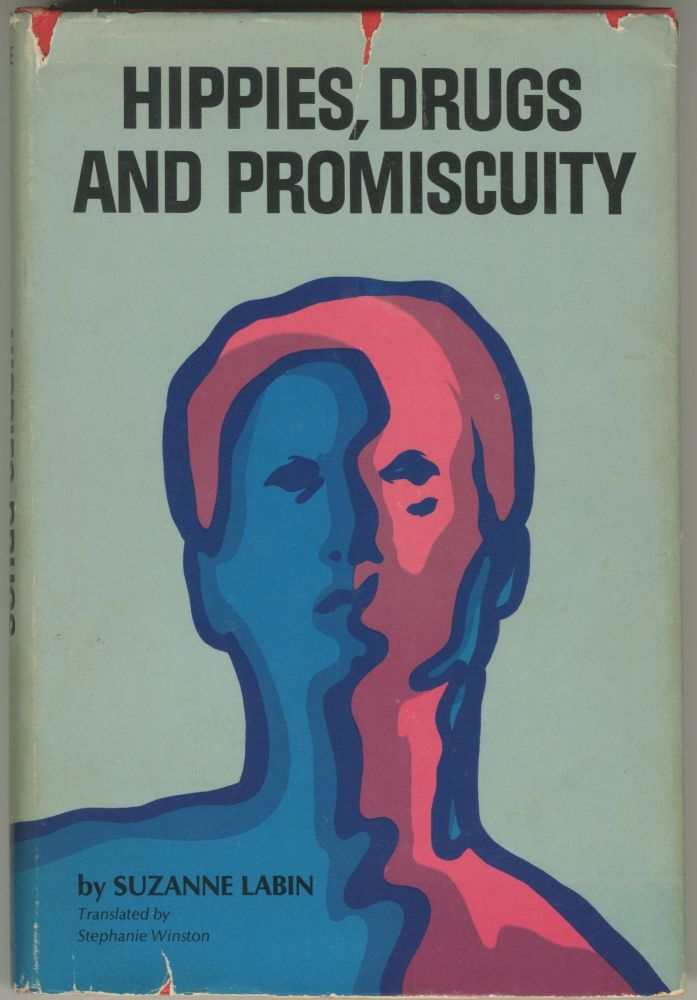 Hippies, Drugs, and Promiscuity. Suzanne Labin.