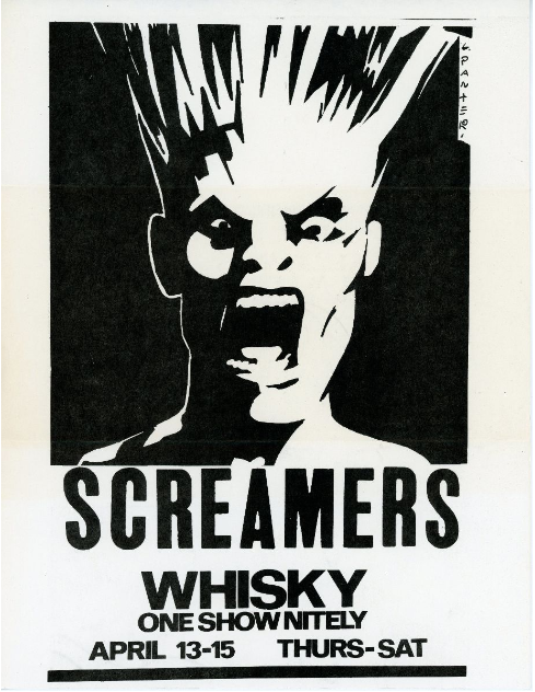 Screamers at the Whisky: One Show Nightly April 13-15. Gary Panter.