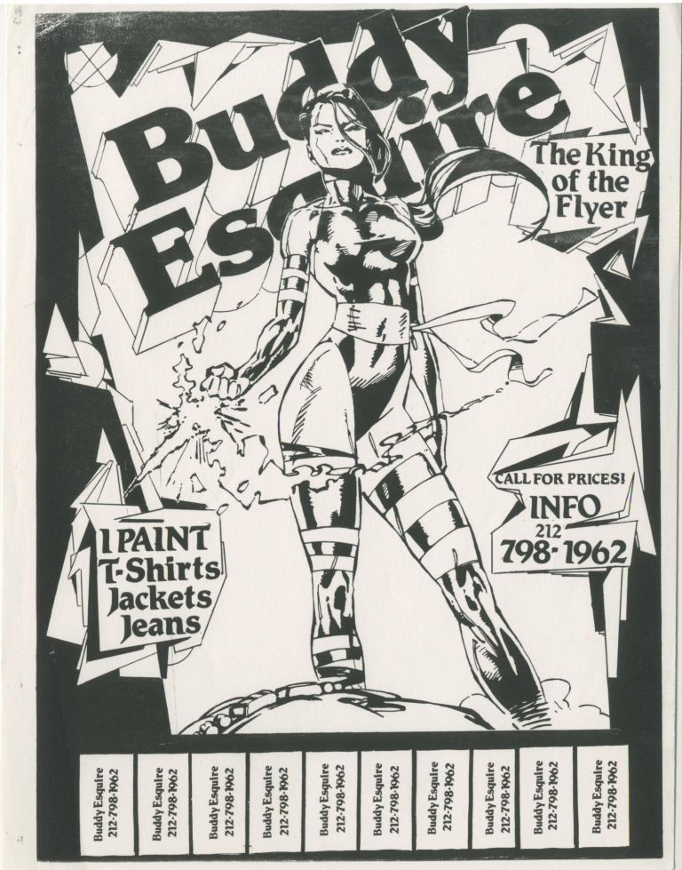 Buddy Esquire The King of the Flyer, I Paint T-Shirts, Jackets, Jeans. Buddy Esquire.