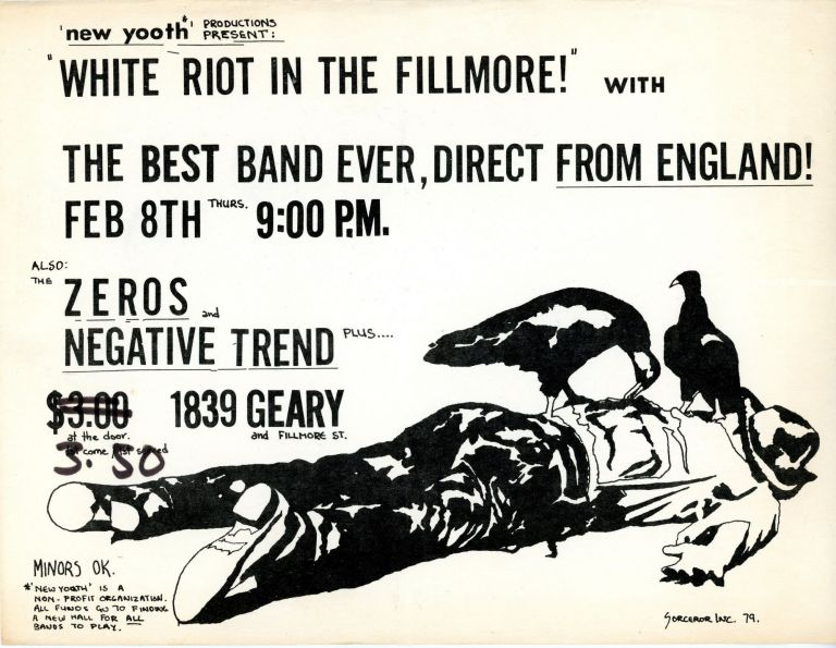 """[The Clash, Uncredited] """"White Riot In The Fillmore!"""" with The Best Band Ever, Direct from England!"""
