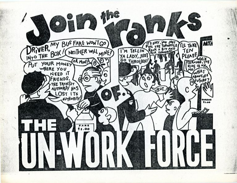 Join the Ranks of the Un-Work Force