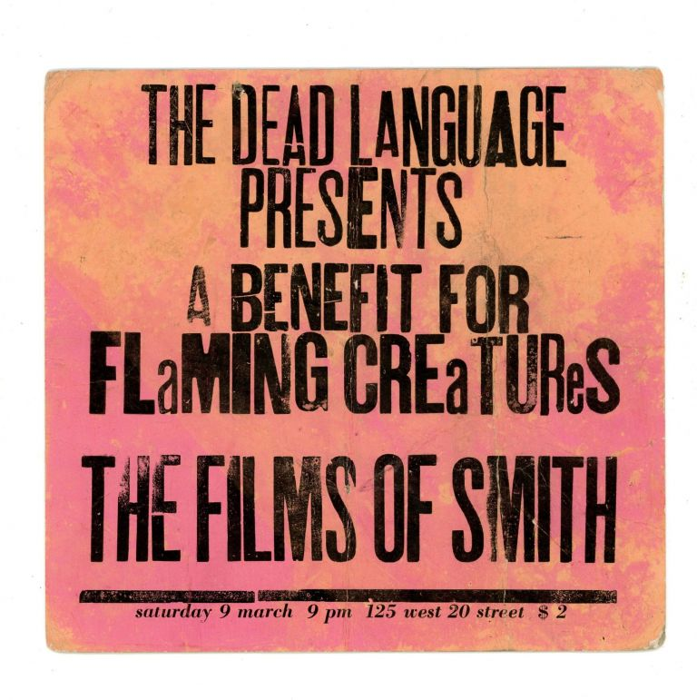 A Benefit for Flaming Creatures [first public screening]
