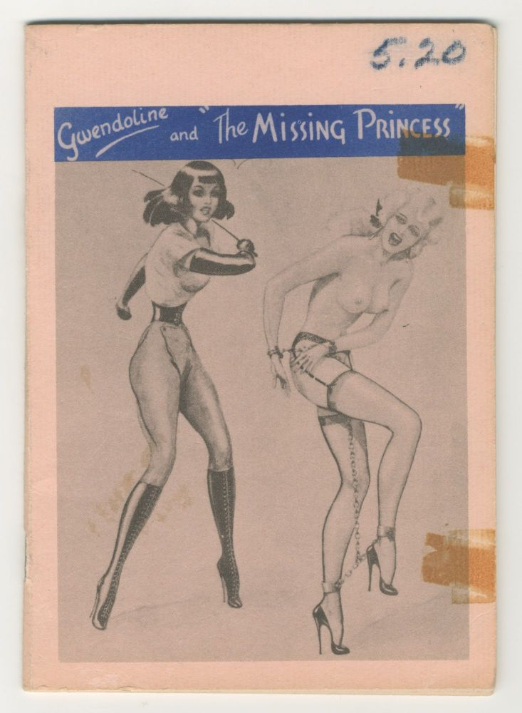 Gwendoline and The Missing Princess. John Willie.