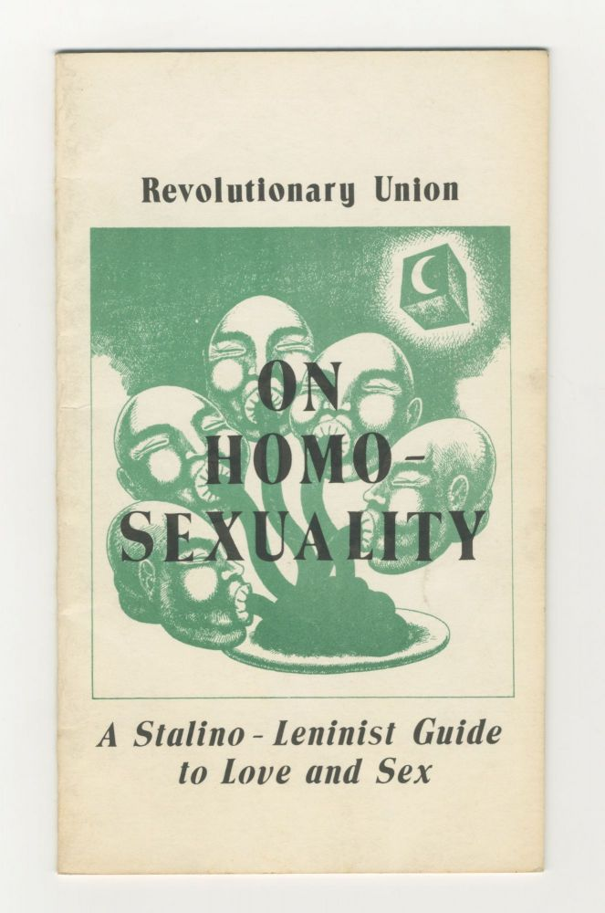 On Homosexuality - A Stalino-Leninist Guide to Love and Sex