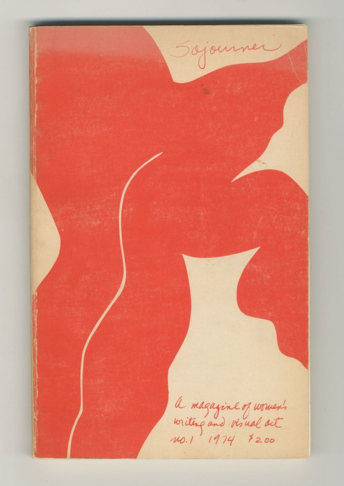 Sojourner: A magazine of women's writing and visual art, no. 1