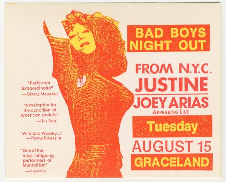Bad Boys Night Out: Justine / Joey Arias Appearing Live at Graceland, August 15, 1989 Handbill